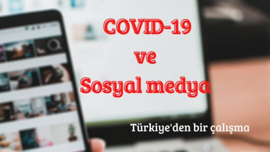 COVID-19 ve Sosyal Medya